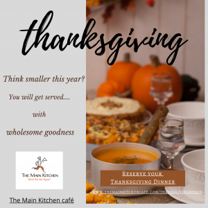 The Main Kitchen cafe - Thanksgiving Meal